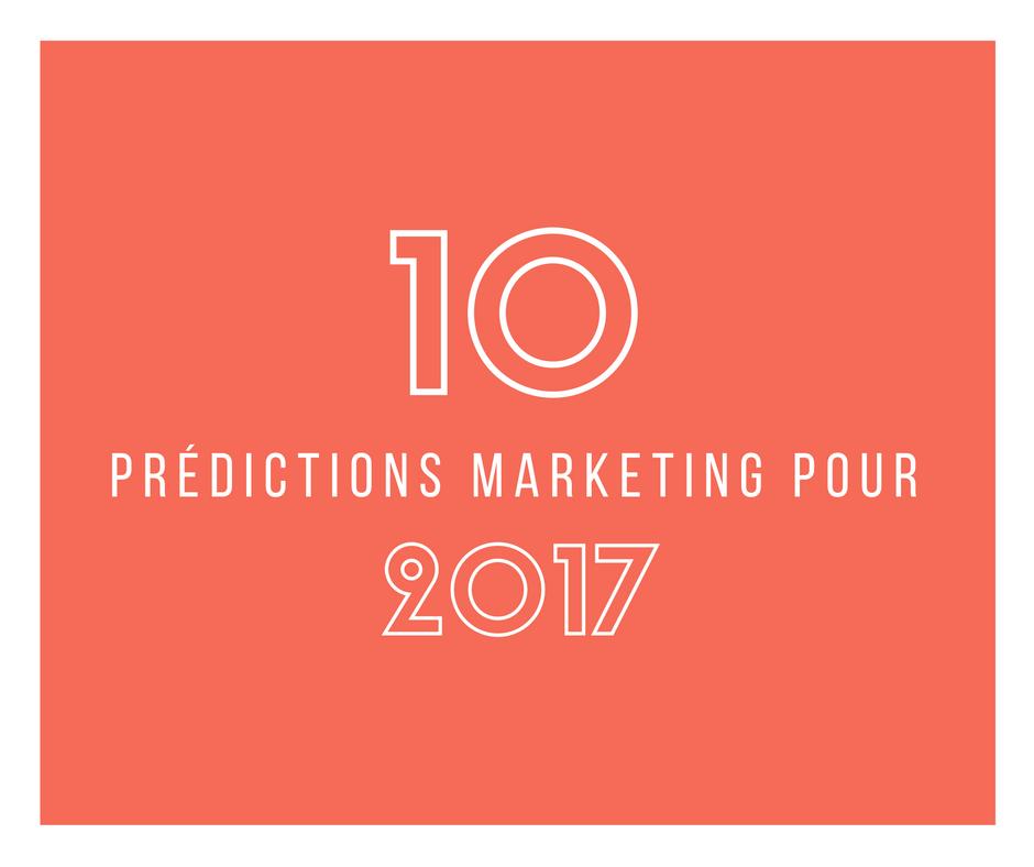 10prédictions marketing pour 2017