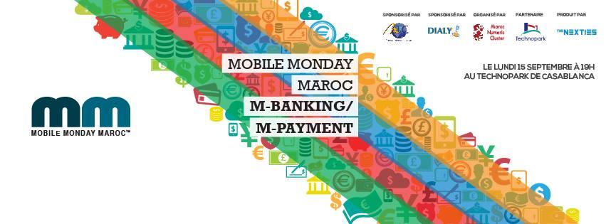 Deuxième édition du Mobile Monday Maroc : le M-Banking et le M-Payment au menu