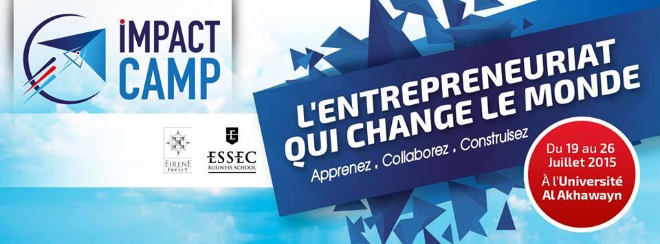 Impact Camp : L'entrepreneuriat qui veut changer le monde