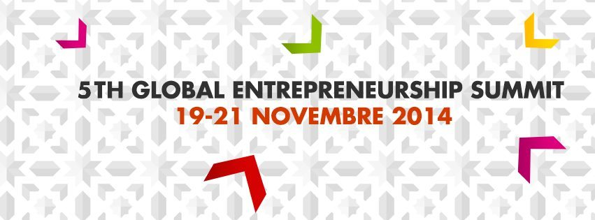 10 bonnes raisons pour aller au 5th Global Entrepreneurship Summit 2014 Marrakech