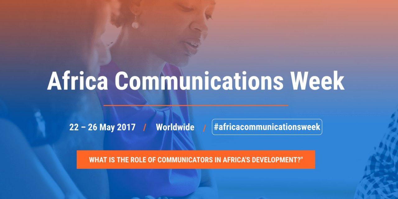 """AfricaCommsWeek"" : La Semaine Africaine de la Communication se déroulera du 22 au 26 mai 2017"