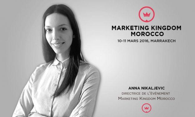 "Entretien avec Anna Nikaljevic : ""Marketing Kingdom Morocco réunira l'élite mondiale de marketing au Maroc"""