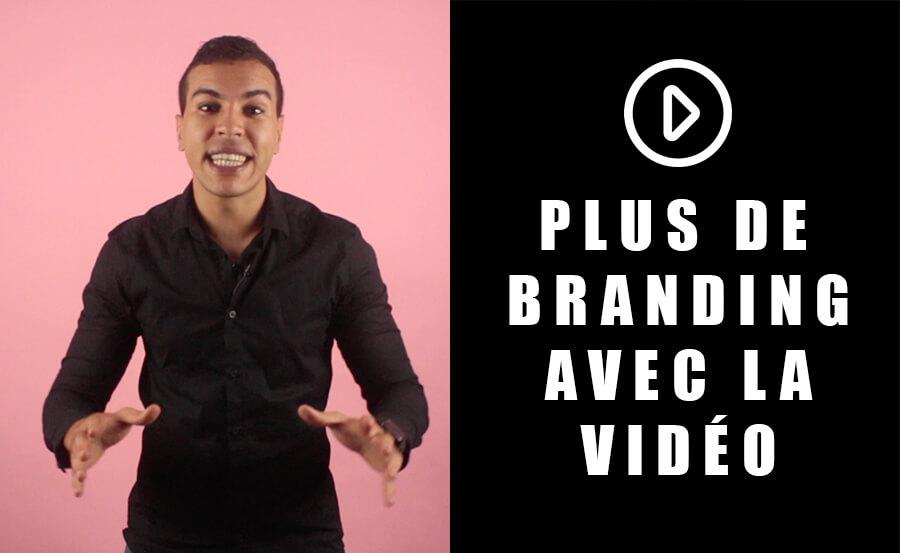 Améliorer votre branding grâce à la vidéo