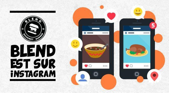 Un compte Instagram à découvrir : Le Blend Gourmet Burger !