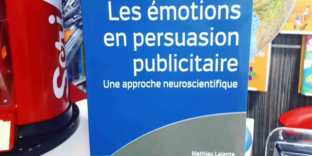 Les émotions en persuasion publicitaire