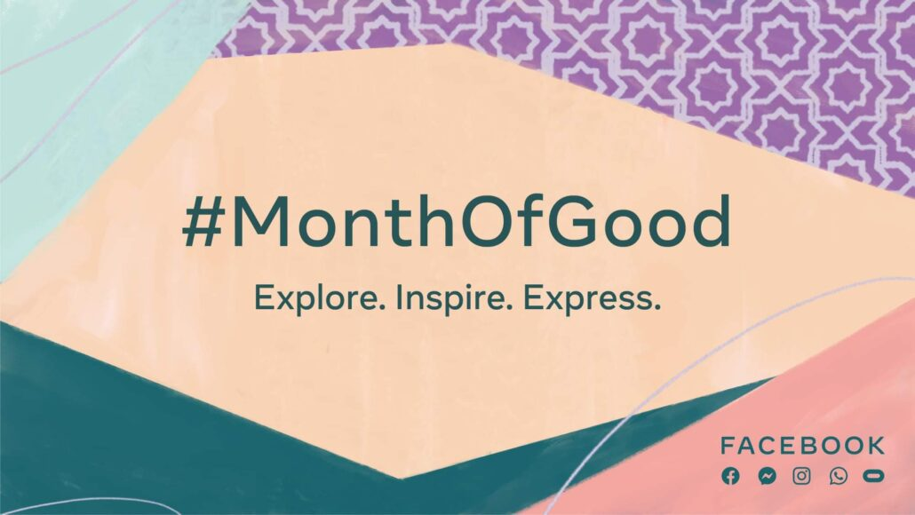 Facebook, Instagram et WhatsApp Month Of Good
