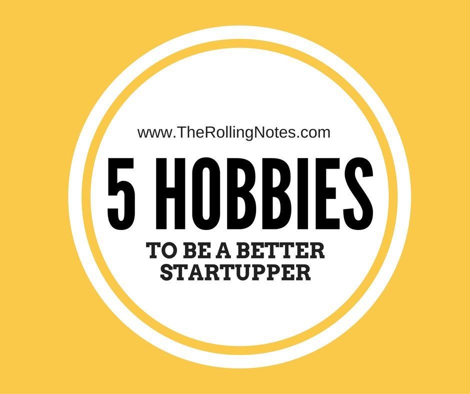 5 loisirs pour être un meilleur entrepreneur