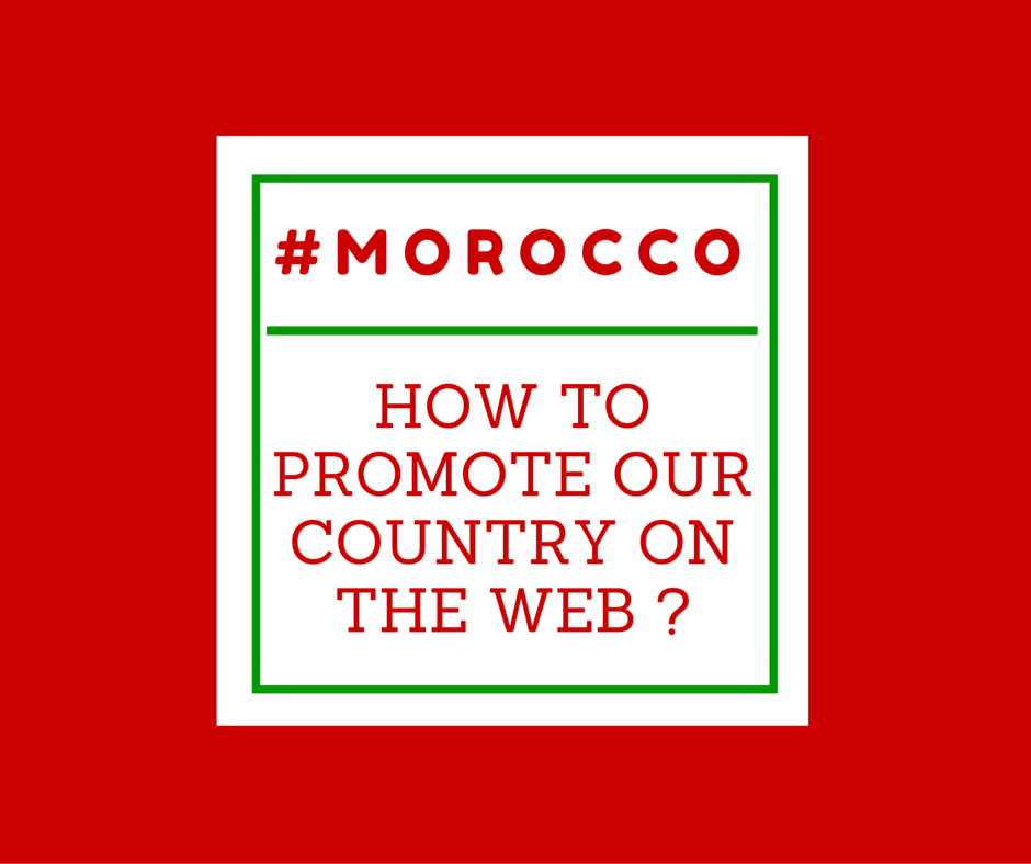 How to promote Morocco on the web