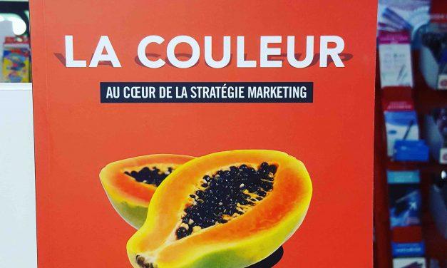 La couleur. Au cœur de la stratégie marketing