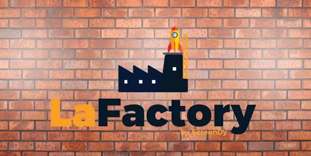 Screendy lance LaFactory, un nouvel espace d'innovation