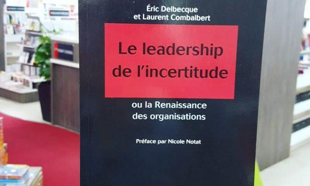 Le Leadership de l'incertitude
