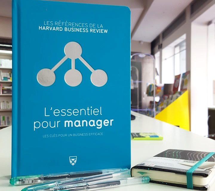 L'Essentiel Pour Manager (Harvard Business Review)