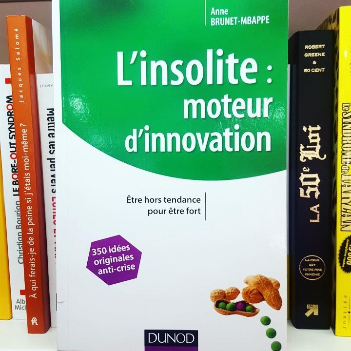 L'insolite, moteur d'innovation