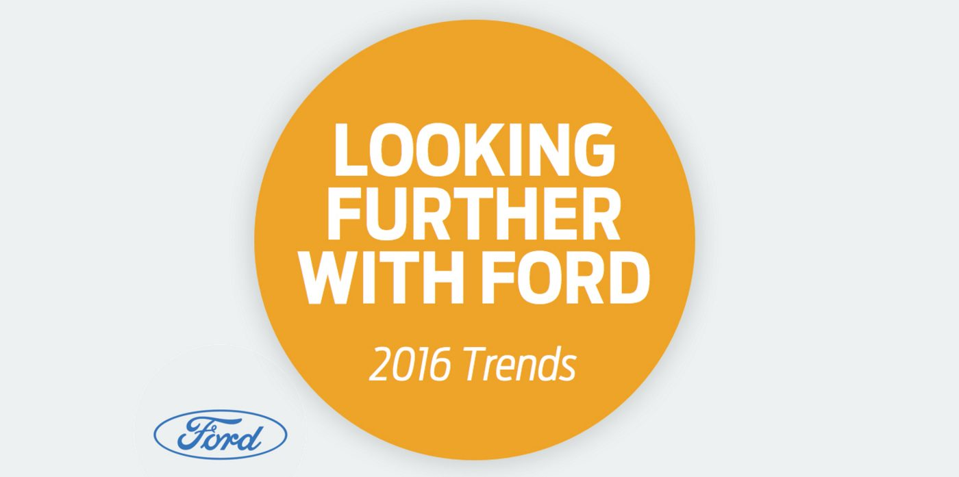 Looking Further with Ford : Etude sur les tendances et les consommateurs en 2016