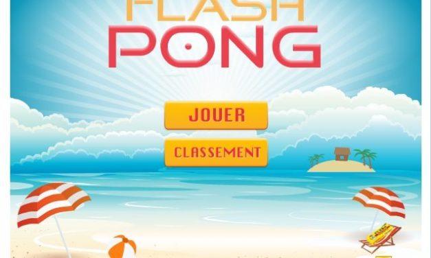 #Advergame : Flash lance Flash Pong
