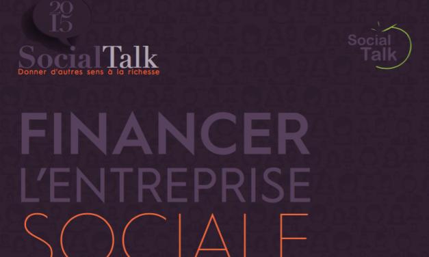 Social Talk 2015 d'Olea Institute : Financer l'entreprise sociale