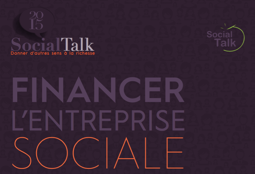 Social Talk 2015 d'Olea Institute : Financer l'entreprise sociale