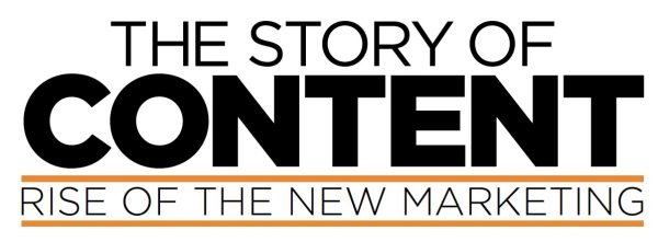 The Story of Content : Rise of the New Marketing
