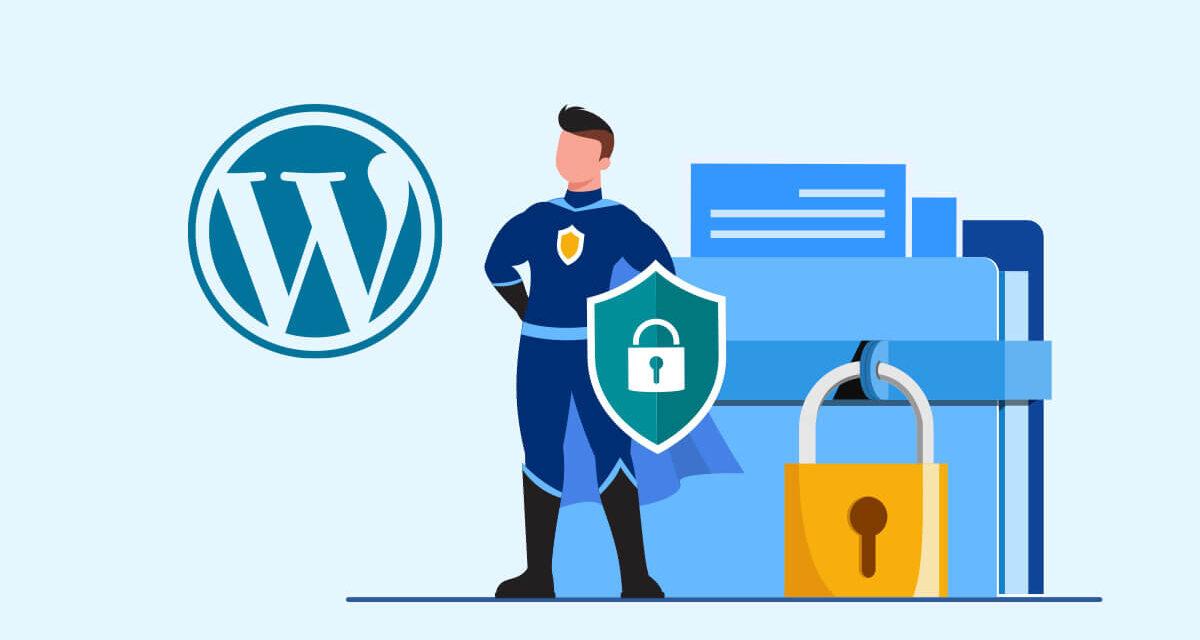 Comment sécuriser votre site WordPress ?