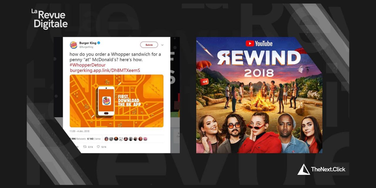 Burger King, YouTube Rewind et Spotify Wrapped