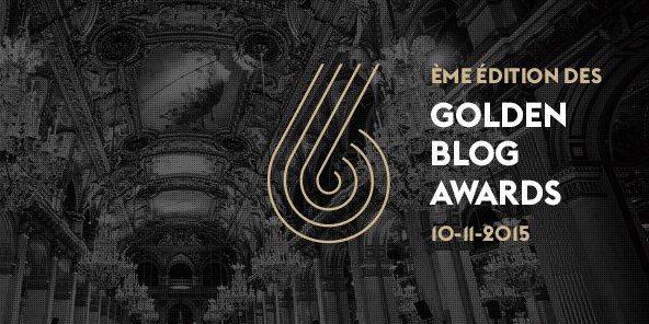 Découvrez les lauréats des Golden Blog Awards 2015
