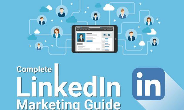 Le guide complet du marketing sur LinkedIn pour 2019