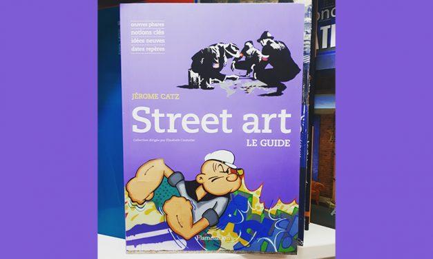 Street Art – Le Guide