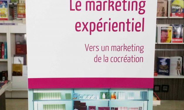 Le Marketing Expérientiel