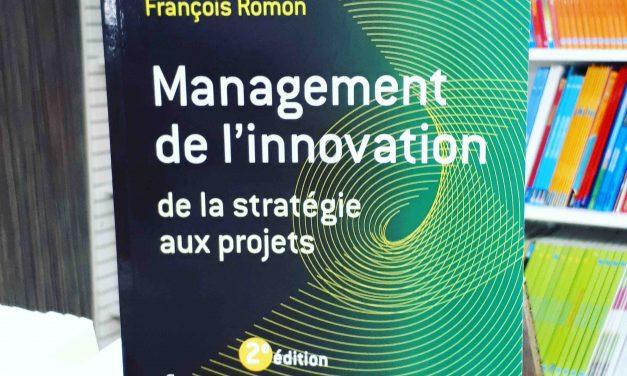 Management de l'innovation : De la stratégie aux projets
