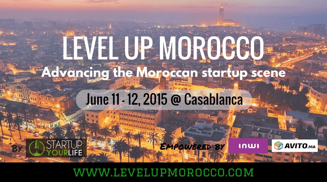 StartupYourLife prépare son Level-Up Morocco 2015