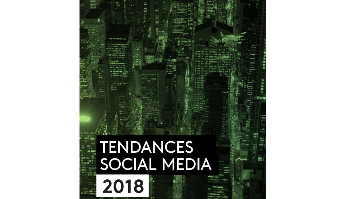 Kantar Media : Tendances Social Media 2018