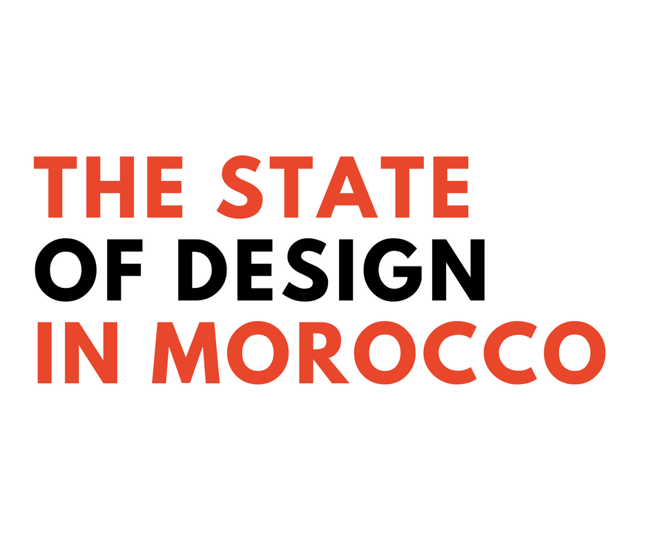 The State of Design in Morocco (Part 1)