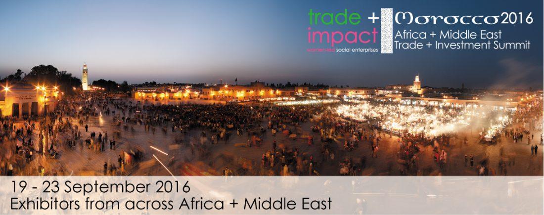trade+impact réunit les entrepreneurs sociaux d'Afrique et du Moyen-Orient et les acheteurs et les investisseurs internationaux