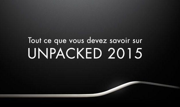 L'Unpacked 2015 : Deux phablets, un portefeuille et une montre !