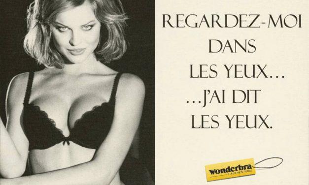 Lingerie : Décryptage des publicités iconiques d'Aubade et Wonderbra